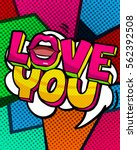 love you word bubble. message... | Shutterstock .eps vector #562392508
