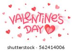 valentines day pink paper sign... | Shutterstock .eps vector #562414006
