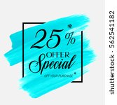 Sale special offer 25% off sign over art brush acrylic stroke paint abstract texture background vector illustration. Perfect watercolor design for a shop and sale banners.