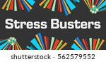 stress busters dark colorful... | Shutterstock . vector #562579552