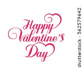 happy valentines day hand... | Shutterstock . vector #562579642