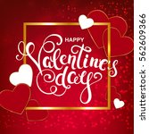 happy valentines day background ... | Shutterstock .eps vector #562609366