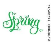 hand lettering spring | Shutterstock .eps vector #562609762