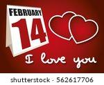 valentine's day calendar sheet... | Shutterstock .eps vector #562617706