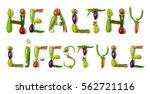 """healthy lifestyle"" written...   Shutterstock . vector #562721116"