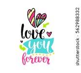 vector hand drawn lettering...   Shutterstock .eps vector #562988332