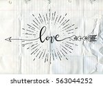 Stock vector vector illustration of typography word sign love arrow isolated with sunbursts in vintage style 563044252
