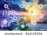 smart refinery factory and... | Shutterstock . vector #563129356