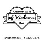 random acts of kindness day... | Shutterstock .eps vector #563230576