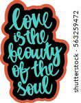 text   ''love is the beauty of... | Shutterstock .eps vector #563259472