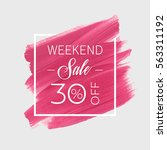 sale weekend 30  off sign over... | Shutterstock .eps vector #563311192