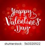happy valentine's day lettering....   Shutterstock .eps vector #563320522