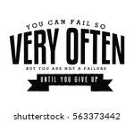 you can fail so very often. but ...   Shutterstock .eps vector #563373442