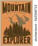 vintage vector of wilderness... | Shutterstock .eps vector #563508715