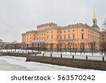 the mikhailovsky castle in st... | Shutterstock . vector #563570242