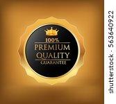premium quality label | Shutterstock .eps vector #563640922