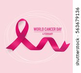 world cancer day. february 4.... | Shutterstock .eps vector #563679136