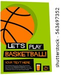 let's play basketball  flat... | Shutterstock .eps vector #563697352