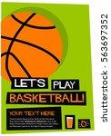 let's play basketball  flat... | Shutterstock .eps vector #563697352