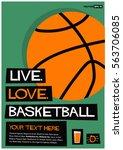 live. love. basketball.  flat...   Shutterstock .eps vector #563706085