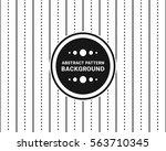 pattern vertical line with dot... | Shutterstock .eps vector #563710345