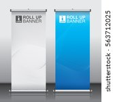 roll up brochure flyer banner... | Shutterstock .eps vector #563712025