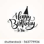 happy birthday greeting card... | Shutterstock .eps vector #563779936