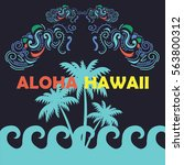 hawaii theme poster | Shutterstock .eps vector #563800312