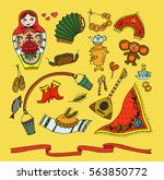 the items of russian folk life  ... | Shutterstock . vector #563850772