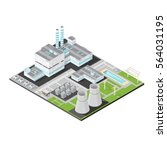 vector isometric nuclear power... | Shutterstock .eps vector #564031195