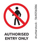 Authorised Entry Only Vector...