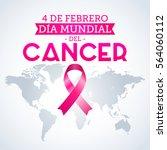 dia mundial del cancer   world... | Shutterstock .eps vector #564060112