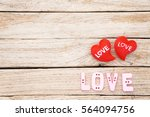 two red heart on wooden... | Shutterstock . vector #564094756
