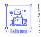 bathroom thin line art trendy... | Shutterstock .eps vector #564199078