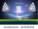 sports stadium with lights  eps ... | Shutterstock .eps vector #564336346