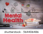 mental health. stack of books... | Shutterstock . vector #564406486