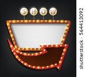 showtime signboard retro style... | Shutterstock . vector #564413092