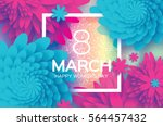 8 march. happy mother's day.... | Shutterstock .eps vector #564457432