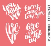 handdrawn lettering of a love... | Shutterstock .eps vector #564467695