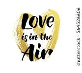 gold glitter heart and love is... | Shutterstock .eps vector #564526606