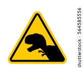 attention dinosaur. dangers of... | Shutterstock .eps vector #564585556