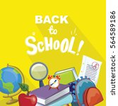 back to school colorful poster | Shutterstock .eps vector #564589186