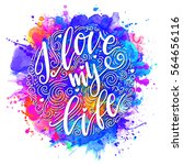 Inscription I Love My Life ...