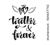 together and forever. romantic... | Shutterstock .eps vector #564657742
