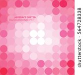 abstract dotted romantic...   Shutterstock .eps vector #564728338