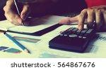 man hand doing finance and... | Shutterstock . vector #564867676