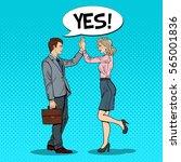 pop art businessman giving high ... | Shutterstock .eps vector #565001836