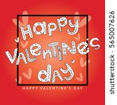 happy valentines day card... | Shutterstock .eps vector #565007626
