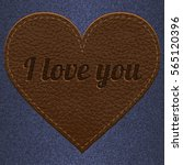 leather heart with i love you... | Shutterstock .eps vector #565120396