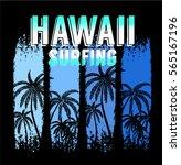 hawaii surfing graphic design... | Shutterstock .eps vector #565167196